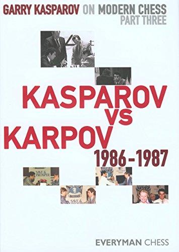 9781857446258: Garry Kasparov on Modern Chess, Part 3: Kasparov V Karpov 1986-1987