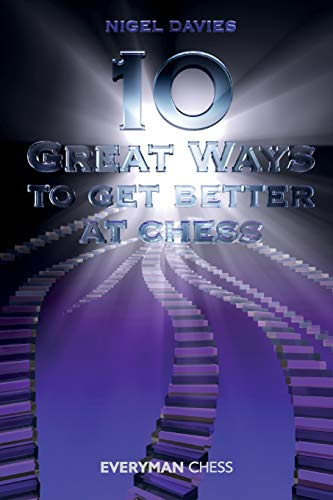 9781857446333: 10 Great Ways to Get Better at Chess (Everyman Chess)