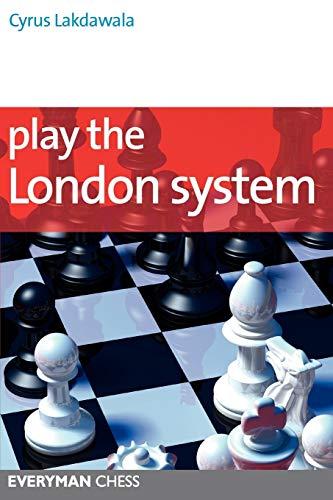 9781857446395: Play the London System (Everyman Chess Series)
