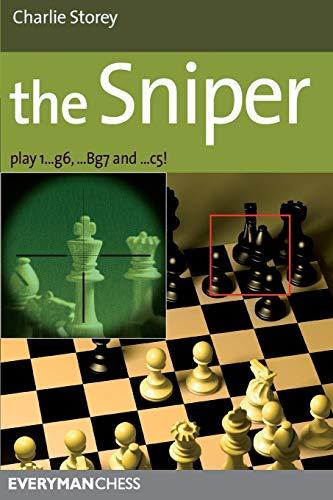 9781857446432: Sniper: Play 1...G6, ...Bg7 And ...C5! (Everyman Chess)