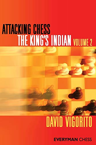 9781857446647: Attacking Chess: The King's Indian (Everyman Chess) (Volume 2)