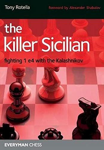9781857446654: The Killer Sicilian: Fighting 1e4 with the Kalashnikov