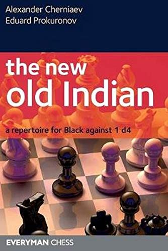 9781857446678: The New Old Indian: A Repertoire for Black Against 1 D4