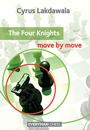 The Four Knights (Move By Move): Lakdawala, Cyrus