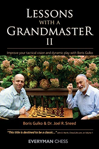 9781857446975: Lessons with a Grandmaster 2: Improve Your Tactical Vision and Dynamic Play with Boris Gulko