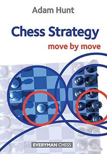9781857449976: Chess Strategy: Move by Move