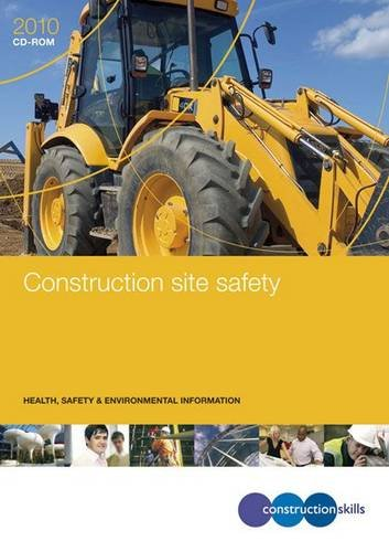 9781857513172: Construction Site Safety: GE700/10CD: Health, Safety and Environmental Information