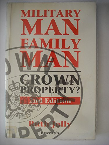 9781857530056: Military Man, Family Man: Crown Property?