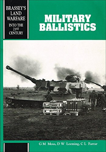 9781857530841: Military Ballistics: A Basic Manual (Brassey's New Battlefield Weapons Systems & Technology Series into the 21st Century)