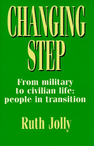 9781857531299: Changing Step: From Military to Civilian Life : People in Transition