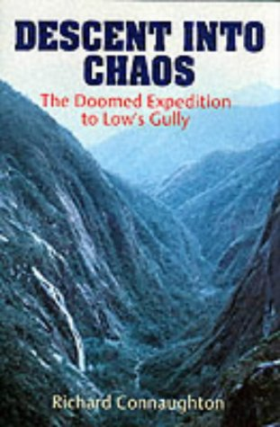 9781857531473: Descent into Chaos: The Doomed Expedition to Low's Gully