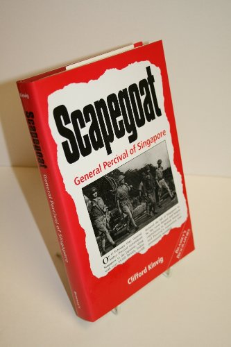 9781857531718: Scapegoat: General Percival of Singapore