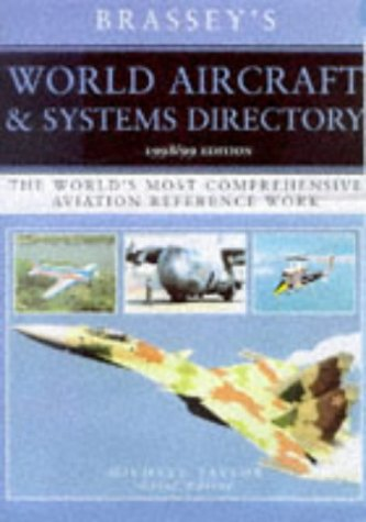 9781857532456: World Aircraft & Systems Directory: The World's Most Comprehensive Aviation Reference Work (Brassey's World Aircraft & Systems Directory)