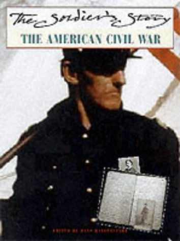 The American Civil War (Soldier's Story)