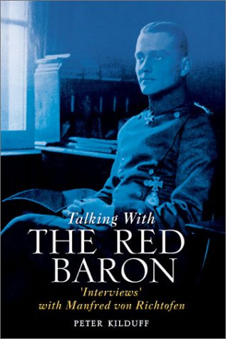 9781857533811: TALKING WITH THE RED BARON: 'Interviews' with Manfred von Richthofen