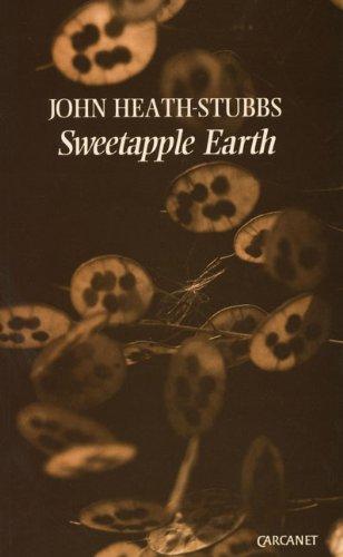Sweet-Apple Earth (1857540042) by Heath-Stubbs, John Francis Alexander