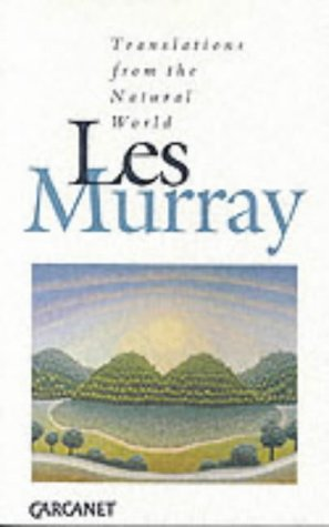 Translations from the Natural World-Signed By the Poet: Murray, Les