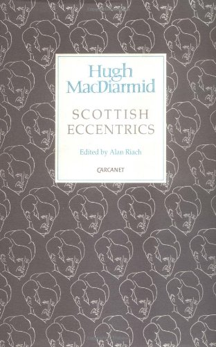 9781857540130: Scottish Eccentrics (MacDiarmid 2000 S.)