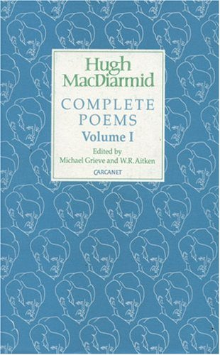 COMPLETE POEMS. IN TWO VOLUMES.: MACDIARMID, Hugh, Michael