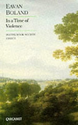 In a Time of Violence: Boland Eavan