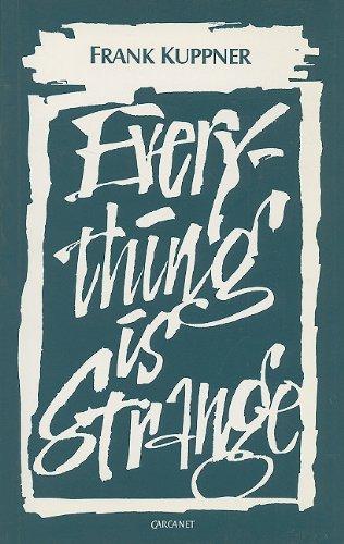 Everything Is Strange: Frank Kuppner