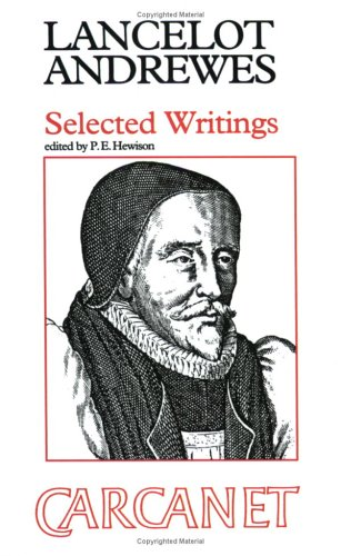 Selected Writings (Fyfield Books): Andrewes, Lancelot