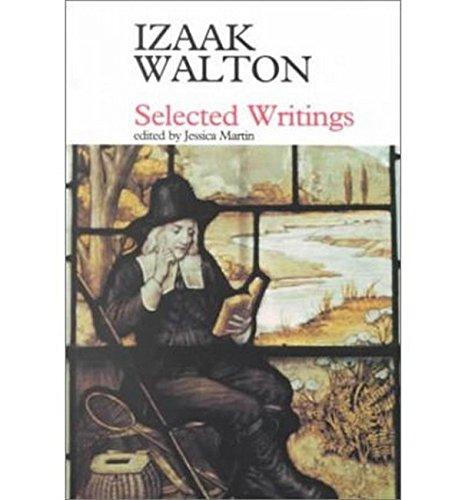 Izaak Walton: Selected Writings (Fyfield books): Izaak Walton