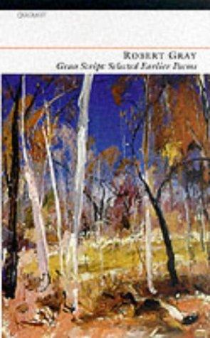 Grass Script: Selected Earlier Poems (Paperback): Robert Gray
