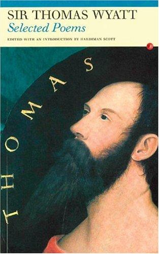 9781857546958: Selected Poems: Sir Thomas Wyatt
