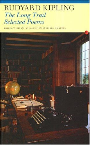 The Long Trail: Selected Poems: Kipling, Rudyard