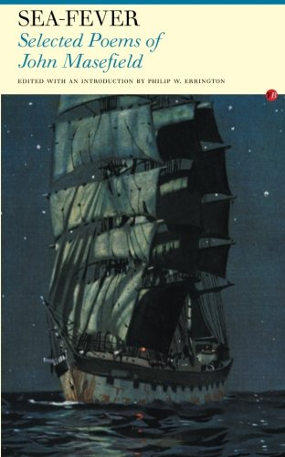 9781857547627: Sea Fever: Selected Poems of John Masefield