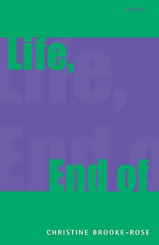Life, End of: Brooke-Rose, Christine