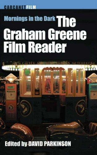9781857548556: Mornings in the Dark: The Graham Greene Film Reader (Carcanet Film)