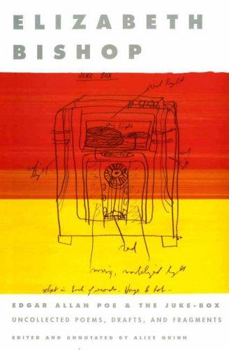 Edgar Allen Poe and the Juke-Box (Paperback): Elizabeth Bishop