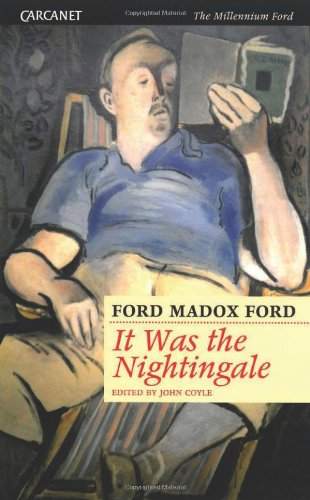 It Was the Nightingale: Ford, Ford Madox