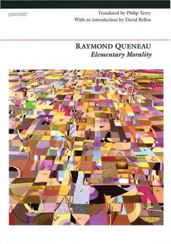 Elementary Morality: Queneau, Raymond