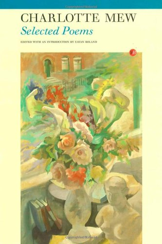 Selected Poems: Charlotte Mew (1857549627) by Mew, Charlotte