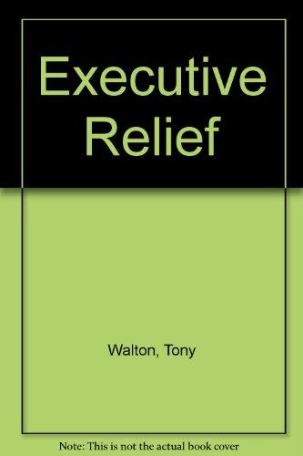 Executive Relief (1857560205) by Walton, Tony