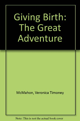 9781857560282: Giving Birth: The Great Adventure