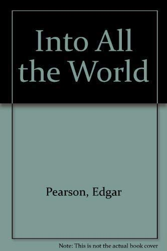 9781857560978: Into All the World
