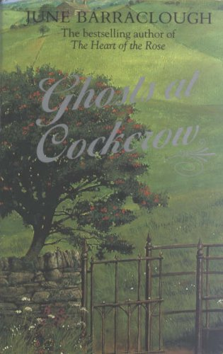 Ghosts at Cockcrow : A Chronicle of Eastcliff in the West Riding in the County of York in the Yea...
