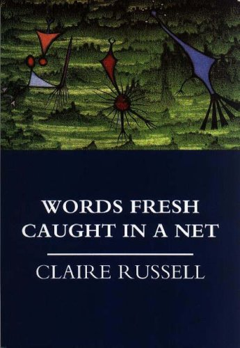 Words Fresh Caught in a Net