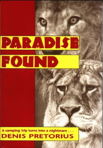 Paradise Found: Pretorius, Denis