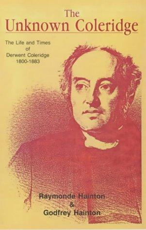 9781857562880: The Unknown Coleridge