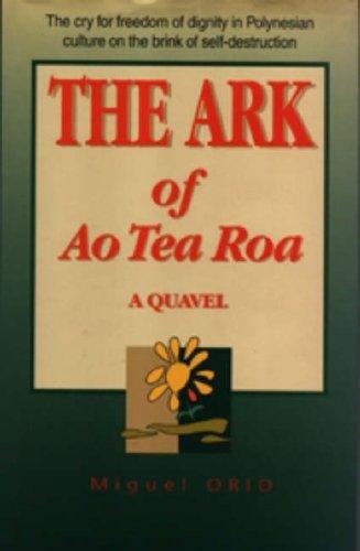 9781857563139: The Ark of Ao Tea Roa