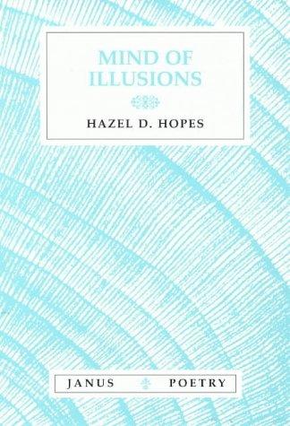 9781857563788: Mind of Illusions (Janus Poetry)