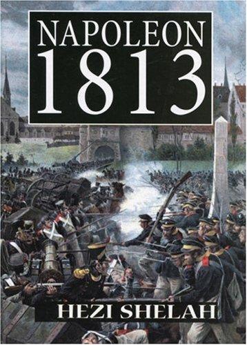 9781857564631: Napoleon, 1813