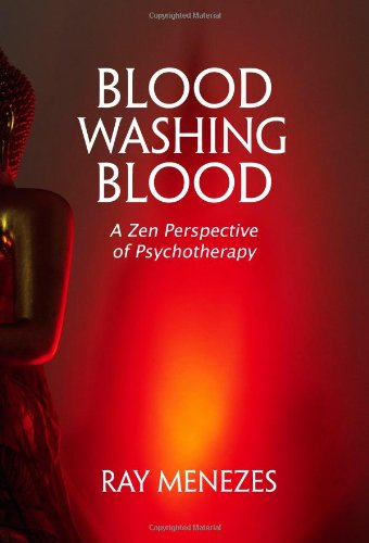 9781857565843: Blood Washing Blood: A Zen Perspective of Psychotherapy