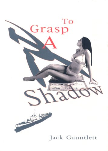 9781857566819: To Grasp a Shadow