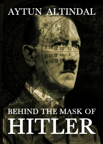 9781857567267: Behind the Mask of Hitler